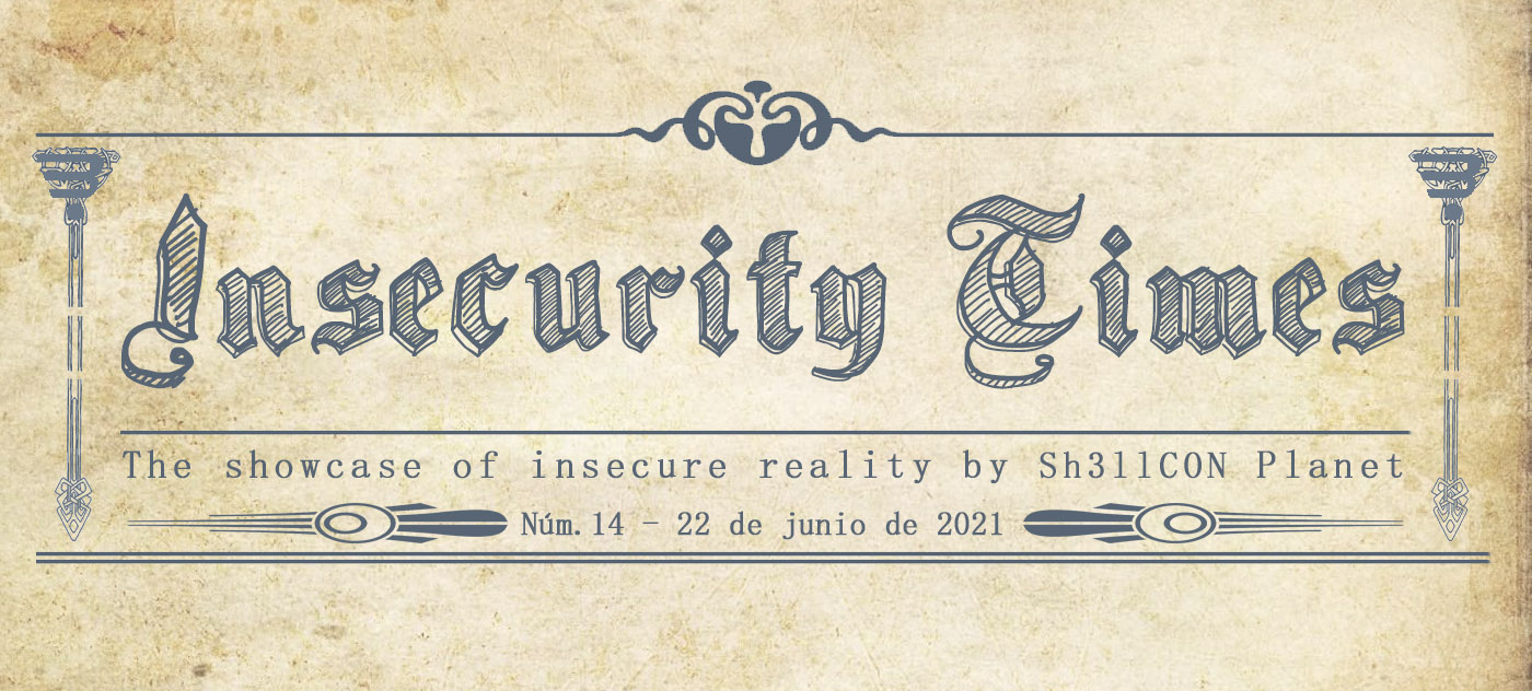 INSECURTY TIMES -14- CRUMMIE5, CTF.UNIZAR, UNPENTESTER.